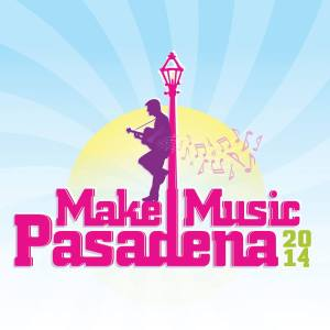 Make Music Pasadena 2014