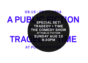 Art + comedy = Tragedy Plus Time