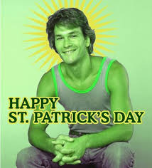 St. Patrick Swayze Day at the Greyhound!